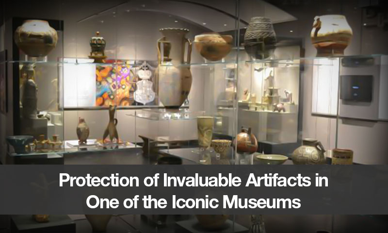Protection of Invaluable Artifacts in One of the Iconic Museums