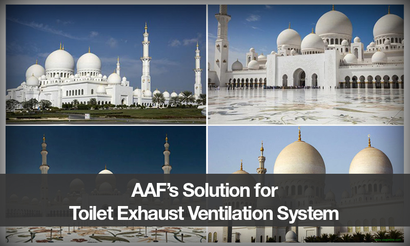 AAF's Solution for Toilet Exhaust Ventilation System