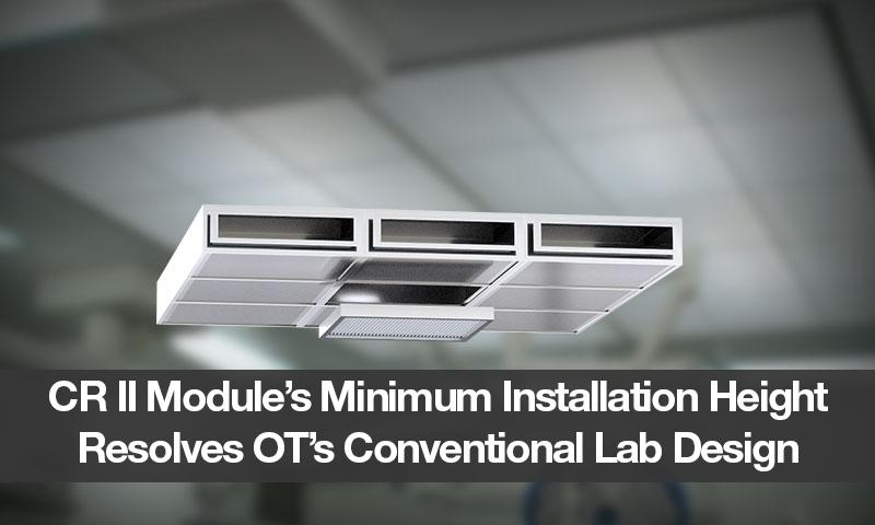 CR II Module's Minimum Installation Height Resolves OT's Conventional Lab Design